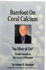 Barefoot On Coral Calcium - An Elixir of Life