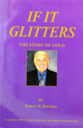 If It Glitters: The Story of Gold